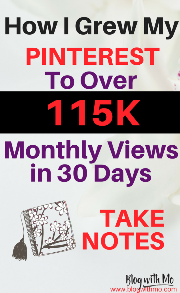 How I Grew My Pinterest Monthly Views to Over 115k in 30 Days