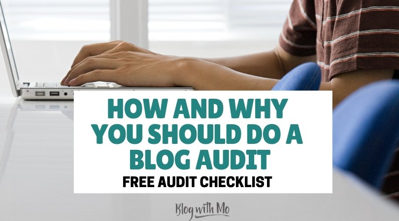 Free Blog Audit Checklist: Here's Why You NEED an Annual Website Review and How to Do It