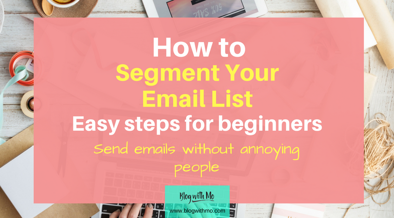 How to Segment Your Email Marketing For Different Blog Audiences