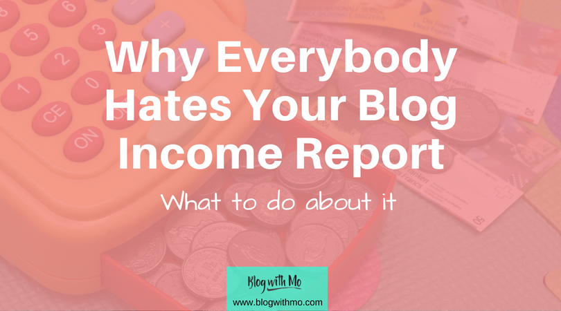 Why Everybody Hates Your Stupid Blog Income Report