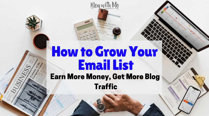 Email Marketing for Bloggers: The Money is in the List