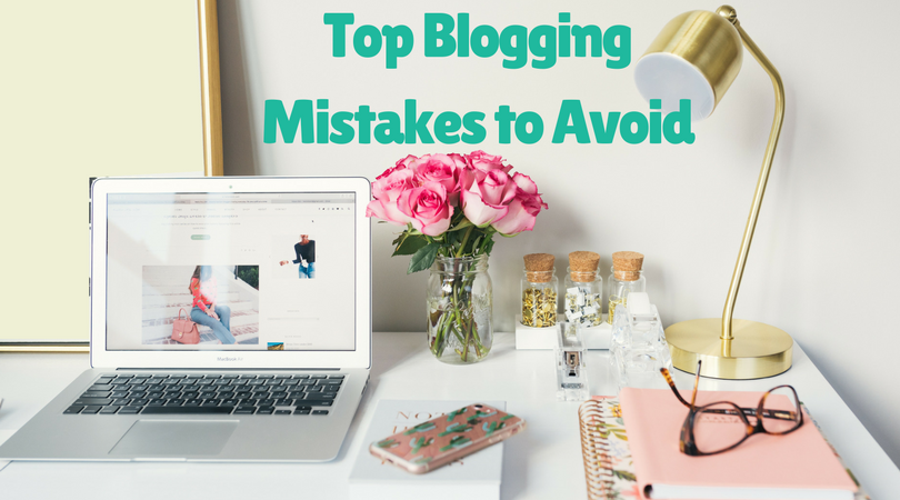 Blogging Tips for Beginners: Avoid These 10 Mistakes Bloggers Make