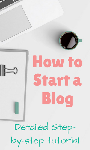 How to start a blog, detailed tutorial