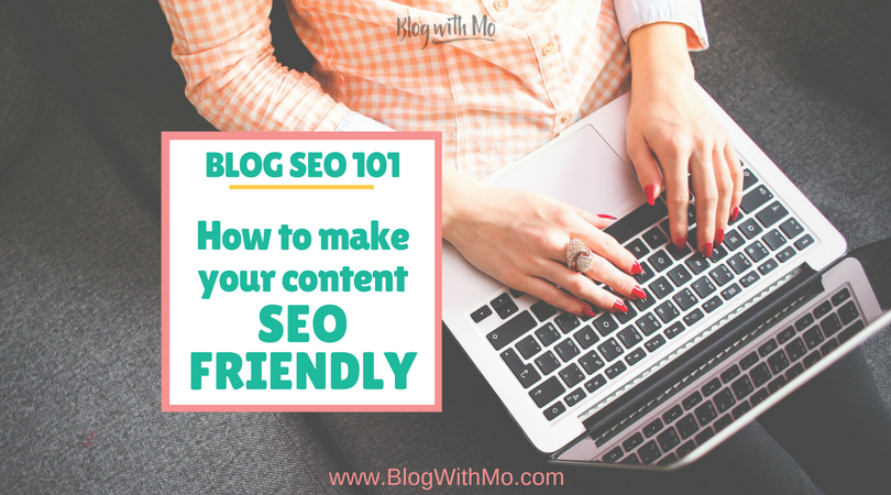 Blog SEO Tips: How to Write SEO Friendly Blog Content (Free Blog Post SEO Checklist)