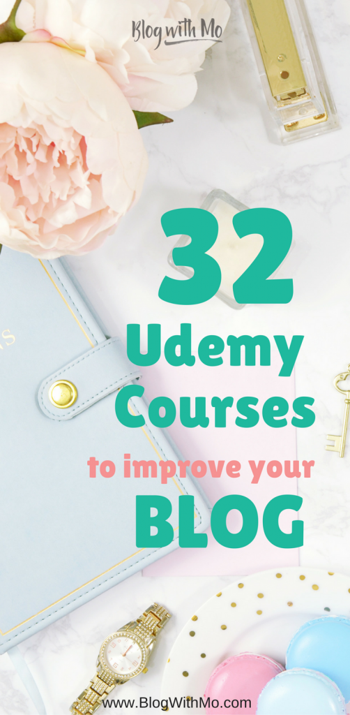 Udemy Blogging Courses that will improve your blog content, blog marketing, social media marketing, make money online efforts and blog traffic