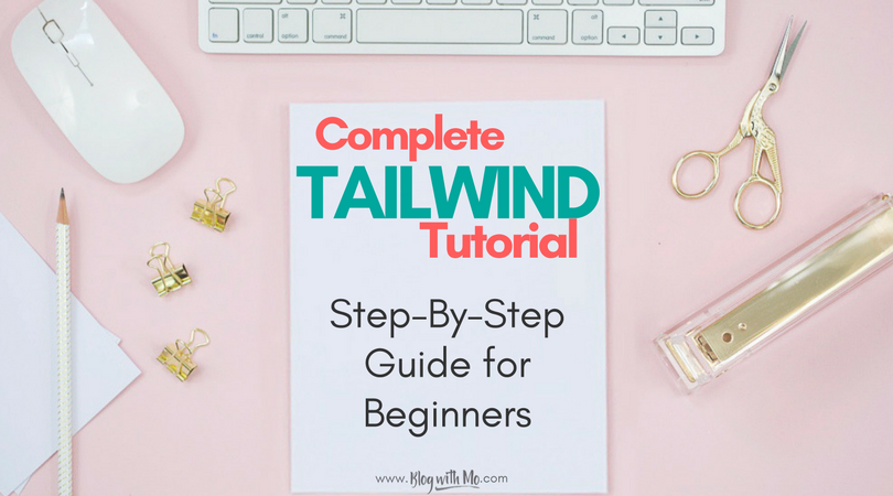 How to Use Tailwind for Pinterest Automation to Grow Your Blog Traffic Rapidly [Tutorial]