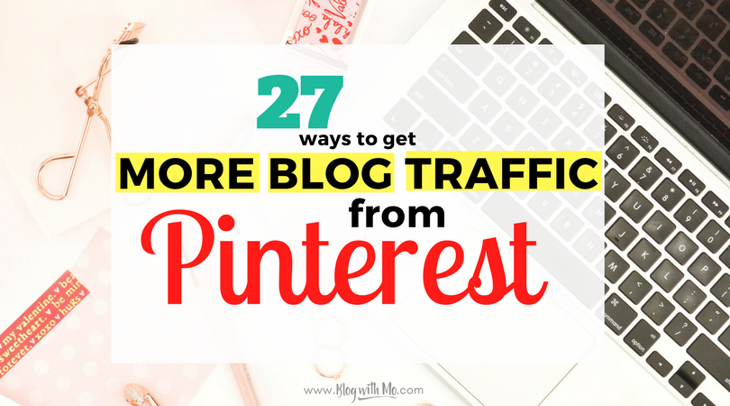 Pinterest Everything: All The Tips You Need to Get Blog Traffic from Pinterest!