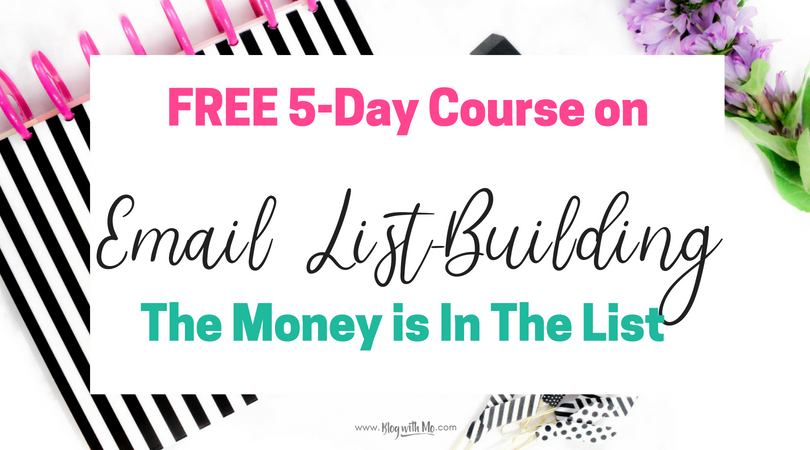 Take this FREE 5-day email list building course and start email marketing like a boss! These are the steps I took to build my email subscriber list from 0-100 in my first 30 days as a blogger.