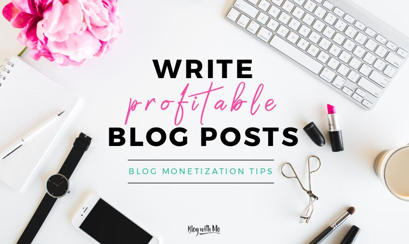 Profitable Blog Writing Format: How to Write a Blog Post that Makes Money
